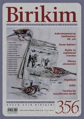 Birikim Aylık Sosyalist Kültür Dergisi Sayı: 356 Aralık 2018