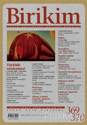 Birikim Aylık Sosyalist Kültür Dergisi Sayı: 369-370 Ocak-Şubat 2020