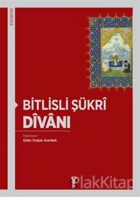 Bitlisli Şükri Divanı Güler Doğan Averbek