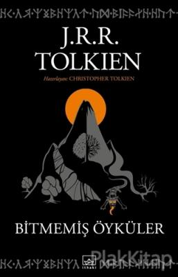Bitmemiş Öyküler J. R. R. Tolkien