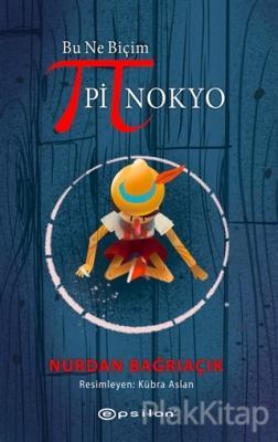 Bu Ne Biçim Pinokyo (Ciltli)