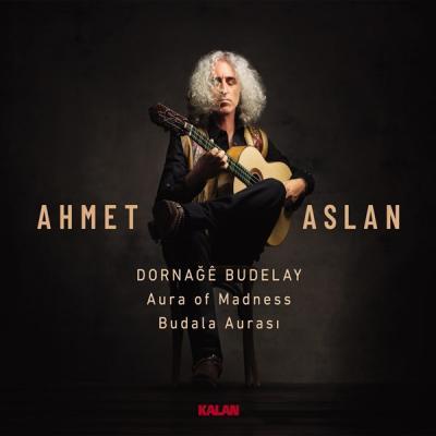 Dornağe Budelay / Budala Aurası (CD) %15 indirimli Ahmet Aslan