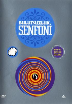 Bulutsuzluk Senfoni (DVD)