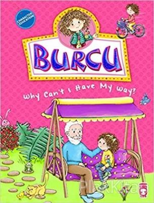 Burcu - Why Can't I Have My Way?