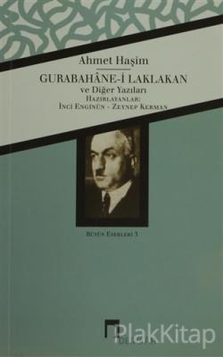 Gurabahane-i Laklakan ve Diğer Yazıları