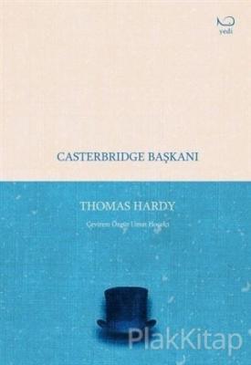 Casterbridge Başkanı