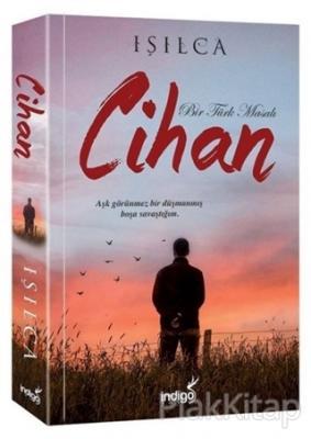 Cihan - Bir Türk Masalı Işıl Parlakyıldız (Işılca)
