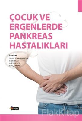 Çocuk ve Ergenlerde Pankreas Hastalıkları Yusuf Kenan Haspolat