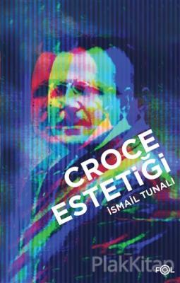 Croce Estetiği İsmail Tunalı