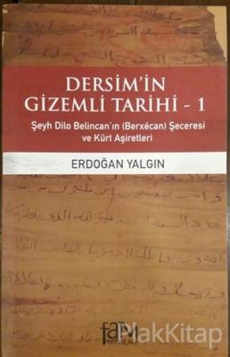 Dersim'in Gizemli Tarihi 1