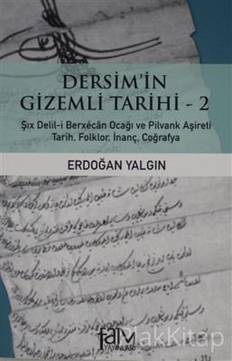 Dersim'in Gizemli Tarihi - 2