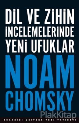Dil ve Zihin İncelemelerinde Yeni Ufuklar Noam Chomsky