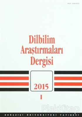 Dilbilim Araştırmaları Dergisi : 2015 / 1 Kolektif