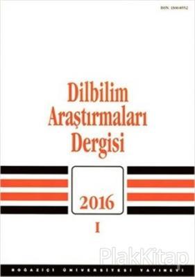 Dilbilim Araştırmaları Dergisi 2016 - 1 Kolektif