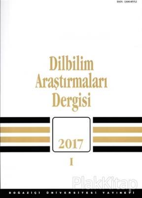 Dilbilim Araştırmaları Dergisi 2017 - 1 Kolektif