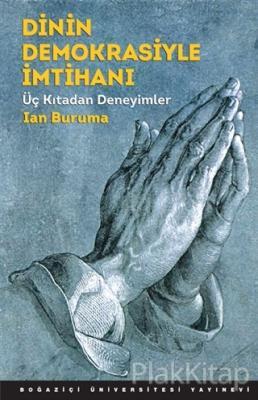 Dinin Demokrasiyle İmtihanı Ian Buruma