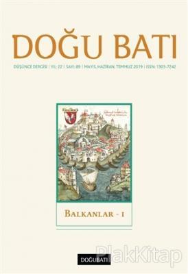 Doğu Batı Düşünce Dergisi Yıl: 22 Sayı: 89 Kolektif