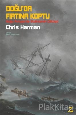 Doğu'da Fırtına Koptu Chris Harman