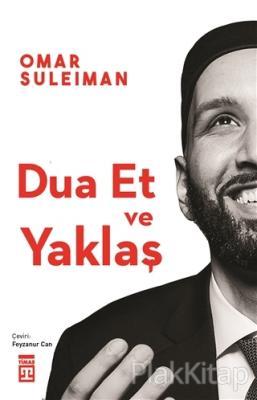 Dua Et ve Yaklaş Omar Suleiman