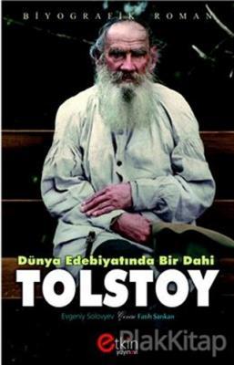Dünya Edebiyatında Bir Dahi - Tolstoy