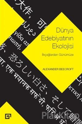 Dünya Edebiyatının Ekolojisi Alexander Beecroft