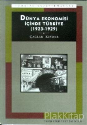 Dünya Ekonomisi İçinde Türkiye (1923-1929)