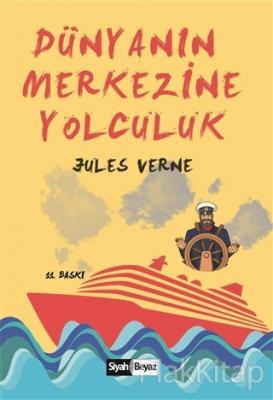 Dünyanın Merkezine Yolculuk Jules Verne