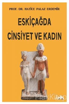 Eskiçağda Cinsiyet ve Kadın