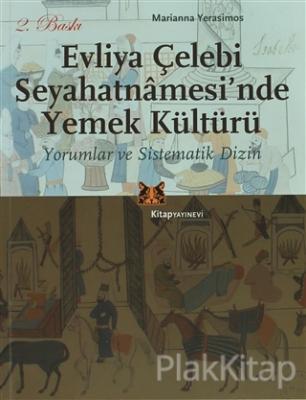 Evliya Çelebi Seyahatnamesi'nde Yemek Kültürü
