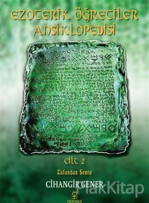 Ezoterik Öğretiler Ansiklopedisi Cilt 2