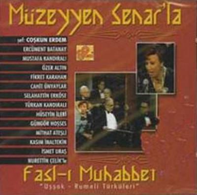 Müzeyyen Senar'la Fasl-ı Muhabbet (CD)