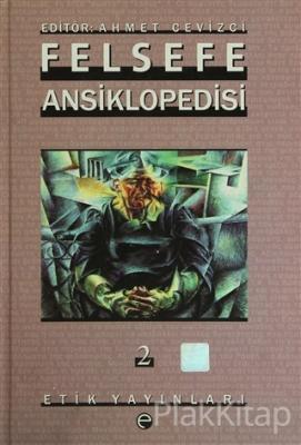 Felsefe Ansiklopedisi 2 (Ciltli)