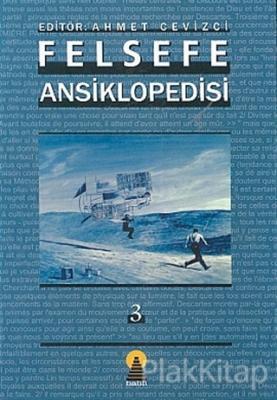 Felsefe Ansiklopedisi 3 (Ciltli)