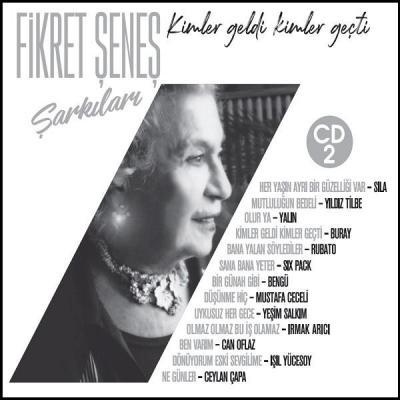 Fikret Şeneş Şarkıları 2 (CD)
