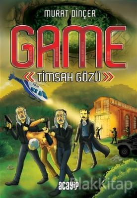 GAME - Timsah Gözü