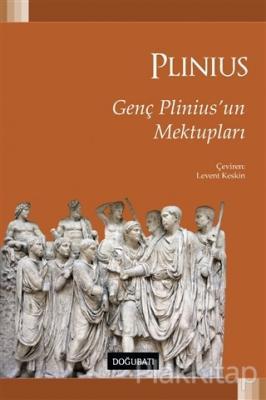Genç Plinius'un Mektupları Gaius Plinius Secundus