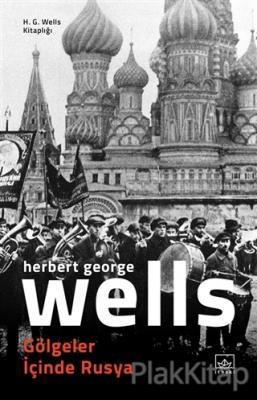 Gölgeler İçinde Rusya H. G. Wells