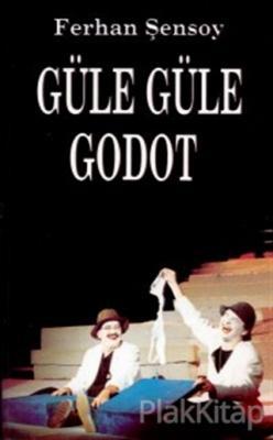 Güle Güle Godot