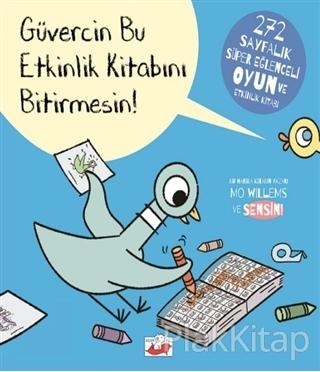 Güvercin Bu Etkinlik Kitabını Bitirmesin!