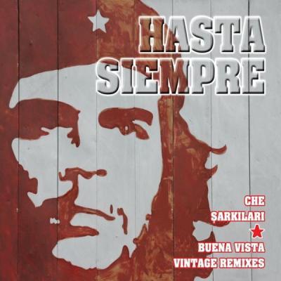 Hasta Siempre Che Şarkıları & Buena Vista Vintage Remixes (2 CD)