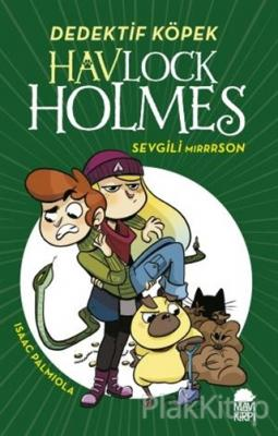 Havlock Holmes - Sevgili Mirrrson (Ciltli)