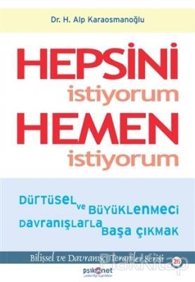 Hepsini İstiyorum Hemen İstiyorum Hasan Alp Karaosmanoğlu
