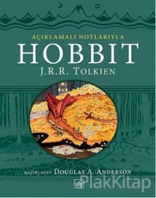Hobbit - Açıklamalı Notlarıyla (Ciltli)