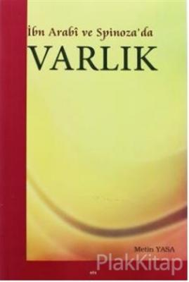 İbn Arabi ve Spinoza'da Varlık