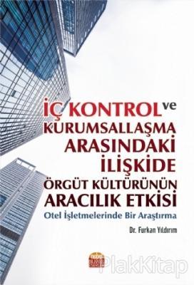 İç Kontrol ve Kurumsallaşma Arasındaki İlişkide Örgüt Kültürünün Aracılık Etkisi