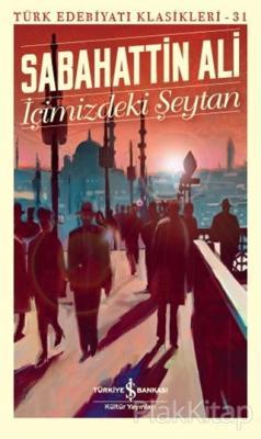 İçimizdeki Şeytan - Türk Edebiyatı Klasikleri 31