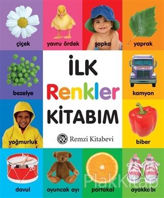 İlk Renkler Kitabım (Ciltli)