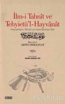 İlm-i Tahnit ve Tehyietü'l-Hayvanat (Osmanlıca Aslı İle)