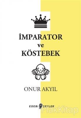 İmparator ve Köstebek
