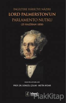 İngiltere Hariciye Nazırı Lord Palmerston'un Parlamento Nutku